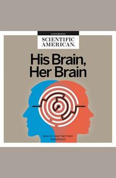 His Brain, Her Brain, Scientific American