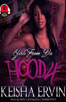 Girls from da Hood 4, Ashley & JaQuavis; Ayana Ellis
