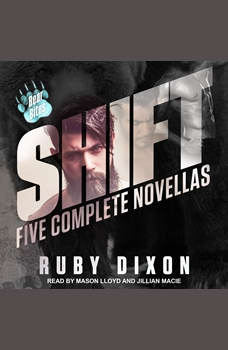 Shift: Five Complete Novellas, Ruby Dixon