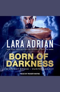 Born of Darkness, Lara Adrian