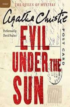 Evil Under the Sun: A Hercule Poirot Mystery A Hercule Poirot Mystery, Agatha Christie
