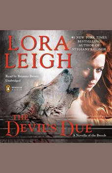 The Devil's Due: A Novella of the Breeds, from ENTHRALLED, Lora Leigh