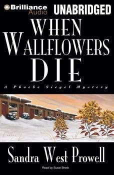 When Wallflowers Die, Sandra West Prowell
