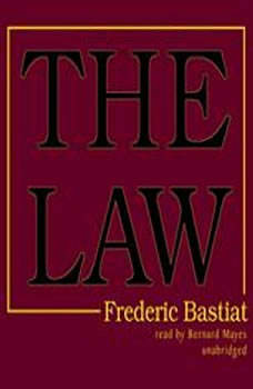 The Law, Frdric Bastiat; Translated by Dean Russell