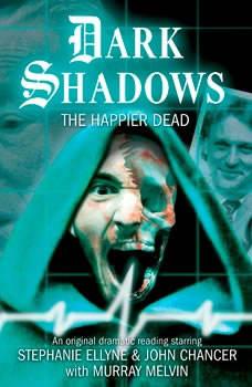 Dark Shadows - The Happier Dead, Adam Usden