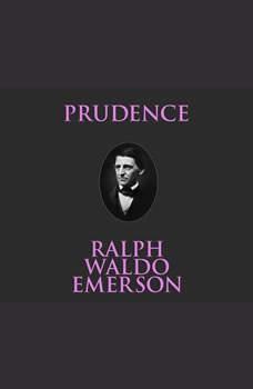 Prudence, Ralph Waldo Emerson