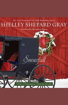 Snowfall: A Days of Redemption Christmas Novella A Days of Redemption Christmas Novella, Shelley Shepard Gray
