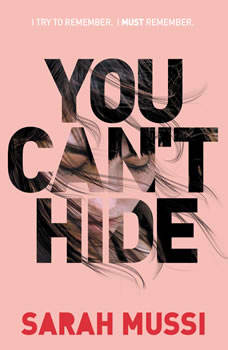 You Can't Hide, Sarah Mussi
