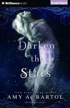 Darken the Stars, Amy A. Bartol