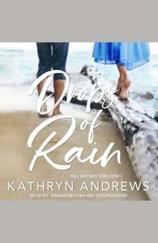 Drops of Rain, Kathryn Andrews