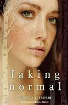 Faking Normal, Courtney C. Stevens