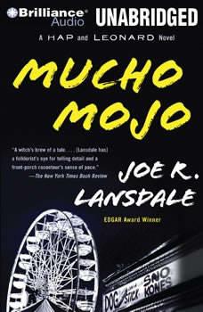 Mucho Mojo: A Hap and Leonard Novel, Joe R. Lansdale