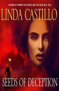 Seeds of Deception: A Kate Burkholder Short Story A Kate Burkholder Short Story, Linda Castillo
