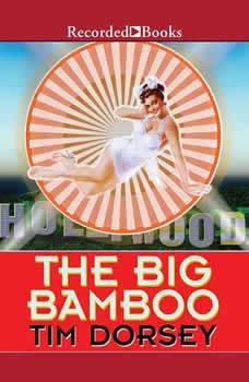 The Big Bamboo, Tim Dorsey