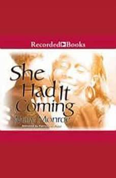 She Had it Coming, Mary B. Monroe