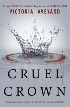 Cruel Crown, Victoria Aveyard