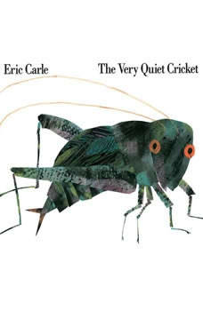 The Very Quiet Cricket, Eric Carle