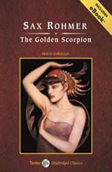 The Golden Scorpion, Sax Rohmer
