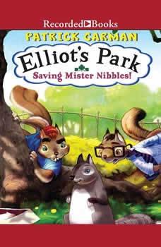 Saving Mr. Nibbles!, Patrick Carman