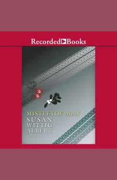 Mistletoe Man, Susan Wittig Albert