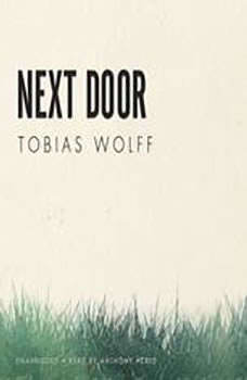 Next Door, Tobias Wolff