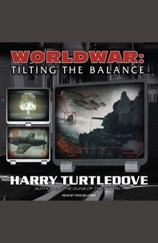 Worldwar: Tilting the Balance, Harry Turtledove