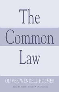 The Common Law, Oliver Wendell Holmes