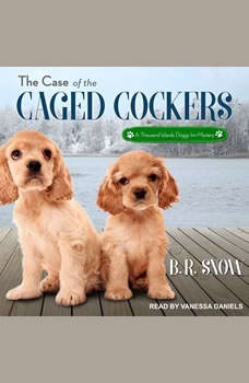 The Case of the Caged Cockers, B.R. Snow