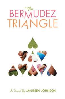 The Bermudez Triangle, Maureen Johnson
