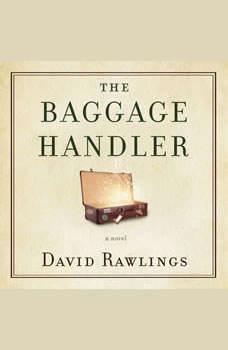 The Baggage Handler, David Rawlings