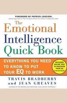 The Emotional Intelligence Quick Book, Travis Bradberry