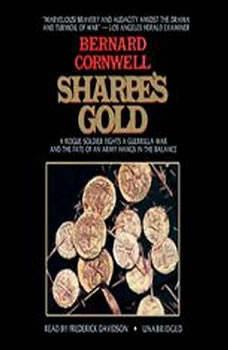 Sharpes Gold: Richard Sharpe and the Destruction of Almeida, August 1810, Bernard Cornwell