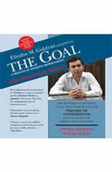 The Goal: A Process of Ongoing Improvement - 30th Anniversary Edition, Eliyahu Goldratt