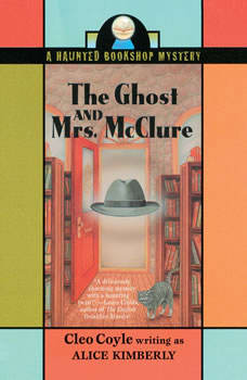 The Ghost and Mrs. McClure, Cleo Coyle