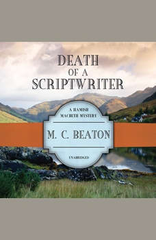 Death of a Scriptwriter, M. C. Beaton