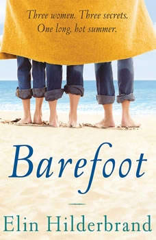 Barefoot: Booktrack Edition Booktrack Edition, Elin Hilderbrand