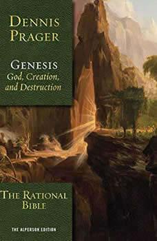 The Rational Bible: Genesis, Dennis Prager