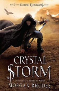 Crystal Storm: A Falling Kingdoms Novel, Morgan Rhodes