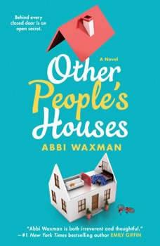 Other People's Houses, Abbi Waxman