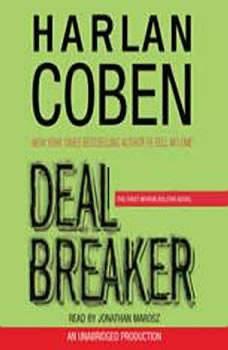 Deal Breaker: The First Myron Bolitar Novel The First Myron Bolitar Novel, Harlan Coben