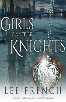 Girls Cant Be Knights, Lee French