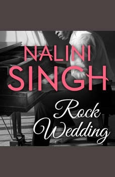 Rock Wedding, Nalini Singh