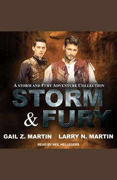Storm & Fury: A Storm & Fury Adventures Collection, Gail Z. Martin