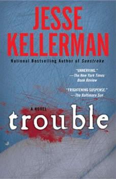 Trouble, Jesse Kellerman