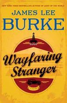 Wayfaring Stranger, James Lee Burke