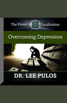 Overcoming Depression, Lee Pulos