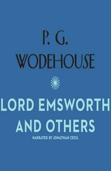 Lord Emsworth and Others, P. G. Wodehouse
