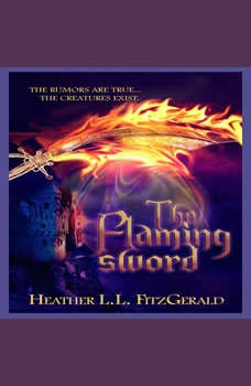 The Flaming Sword, Heather L.L. FitzGerald