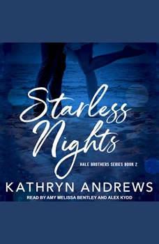 Starless Nights, Kathryn Andrews
