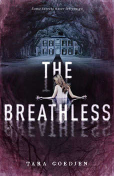 The Breathless, Tara Goedjen